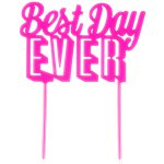 "Decorazione per torta rosa scritta ""Best day ever"" - 22 cm"