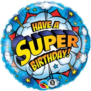 Palloncino in foil rotondo Have a Super Birthday! - 45 cm