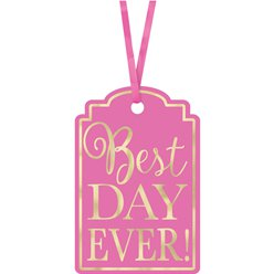 "Cartellini ""Best Day Ever"" rosa shocking"